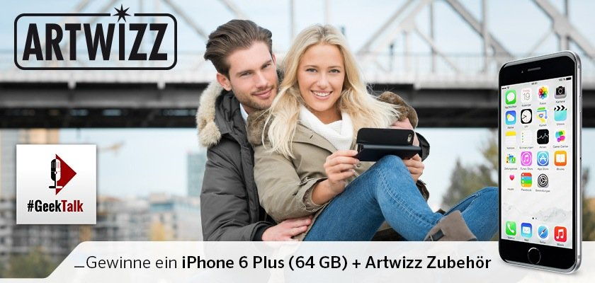 #GeekTalk Podcast und Artwitz iPhone 6 Plus 64 GB Gewinnspiel