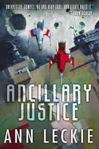 ancillary justice, scalzi quote cover