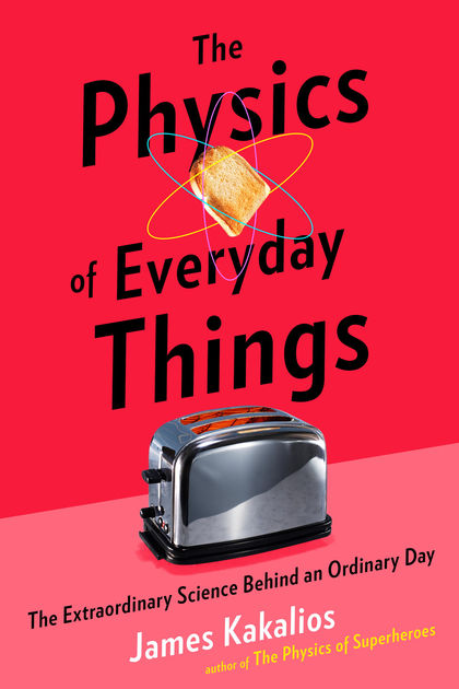 The Physics of Everyday Things Book Cover