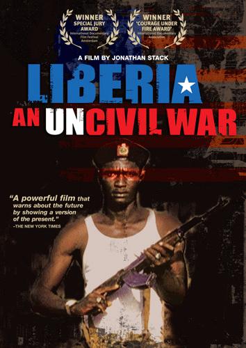 Liberia: An Uncivil War