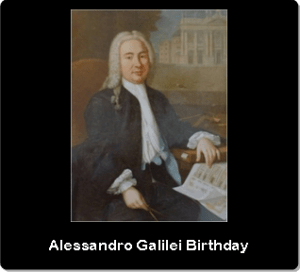 3. Alessandro Galilei Birthday