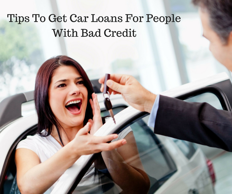 Important Features of Car Loans for People with Bad Credit – Hassle Free Car Loans for People ...
