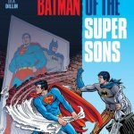 Superman-Batman – Saga of the Super Sons (2017)