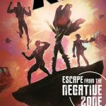Escape from the Negative Zone #1 – 3 (2011)