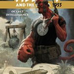 Hellboy and the B.P.R.D. – 1955 – Occult Intelligence #1 (2017)