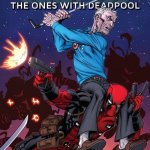 Deadpool – The Ones With Deadpool (TPB) (2015)