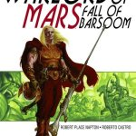 Warlord of Mars – Fall of Barsoom #1 – 5 (2011-2012)
