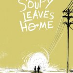 Soupy Leaves Home (TPB) (2017)