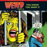 WEIRD Love Vol. 1 – 5 (TPB) (2015-2017)