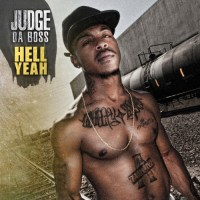 "[Hip-Hop News] Judge Da Boss (@JUDGEDABOSS) Signs With SalaAM ReMi and Unleashes ""Hell Yeah"" Movement!"