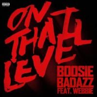 [Music] Boosie Badazz – 'On That Level' ft. Webbie