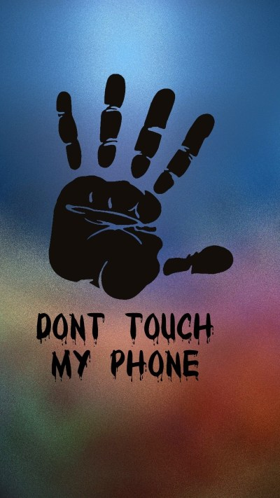 Dont Touch My Phone Wallpapers (65+ images)