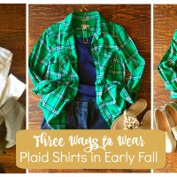 Fall Transition Outfits:  Three Ways to Pair up a Plaid Shirt