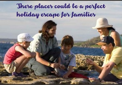 These places could be a perfect holiday escape for families