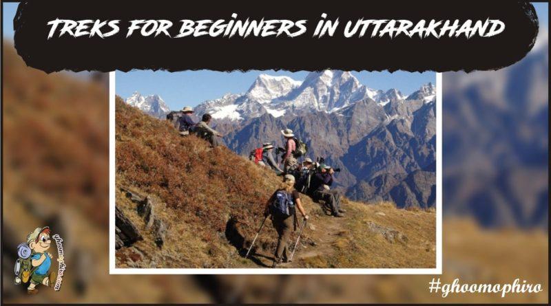 Treks in Uttarakhand for Beginners