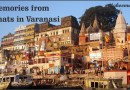 Memories from Ghats in Varanasi