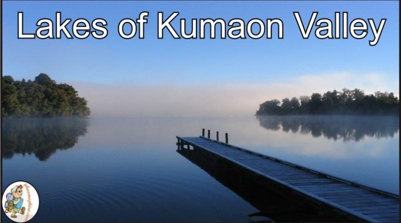 Lakes of Kumaon Valley