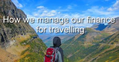 How we manage our finances for Travelling?
