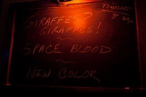Giraffes Giraffes!, Space Blood, New Color @ Quenchers 8/4