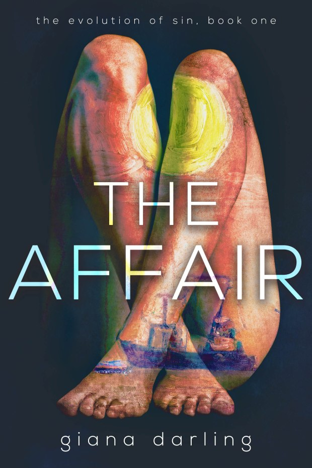 The Affair. Book One The Evolution of Sin. Giana Darling.