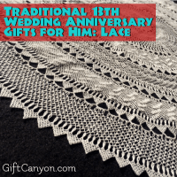 Traditional 13th Wedding Anniversary Gifts for Him: Lace