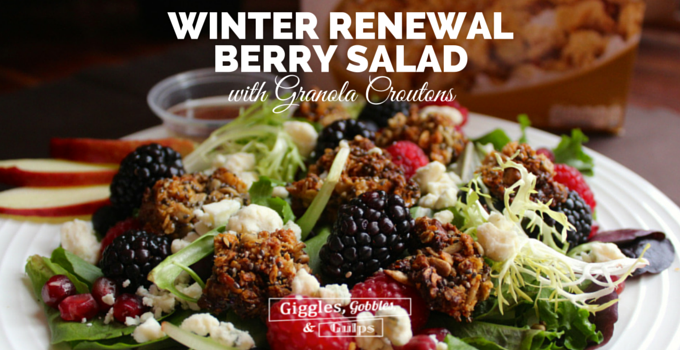Winter Renewal Berry Salad with Granola Croutons