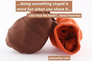 Funny Humor Duh Moments http://ginavalley.com/  Did I Pack My Brain?...Gina's Favorites  – Read & Laugh All About It!