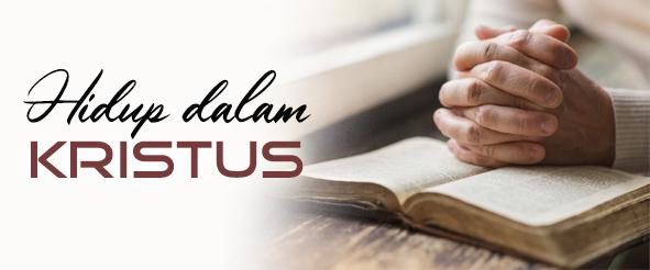 hidup dalam kristus