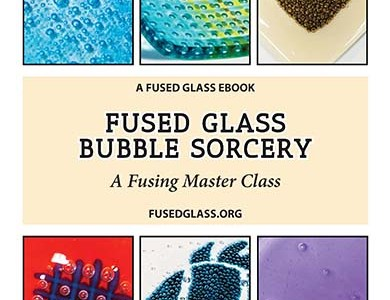 Let's Play with Bubbles…There's a Fresh Ebook from Helios Fused Glass Studio