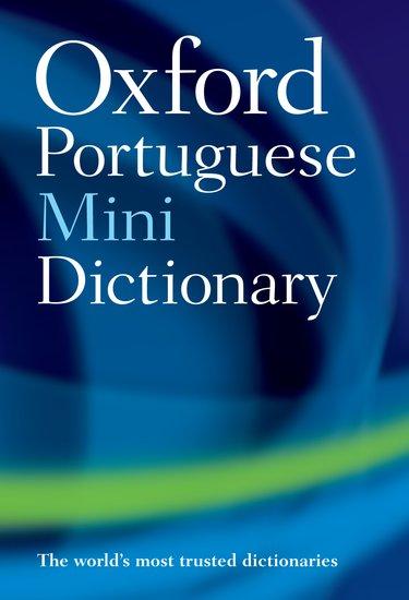 Oxford Portuguese Mini Dictionary - - Oxford University Press