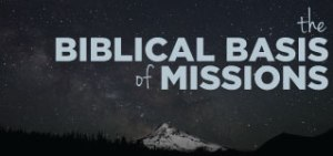 biblical-basis-of-missions