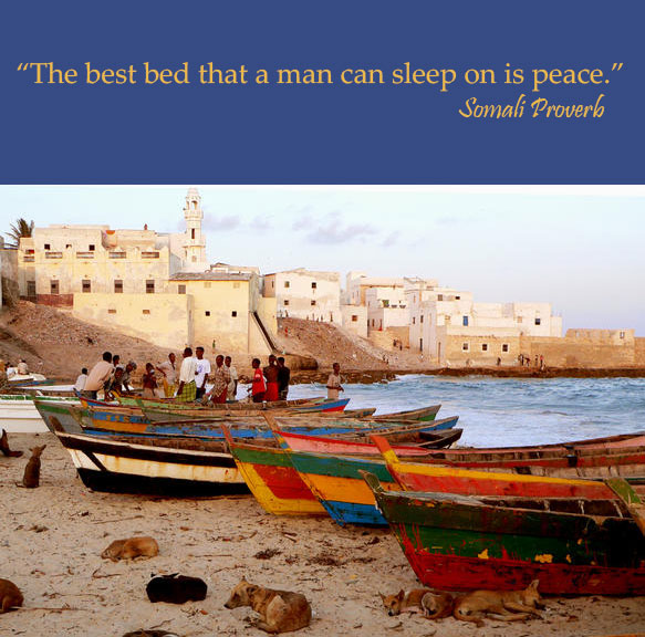 Somali Proverb, Plus dozens of other inspiring quotes from around the world.