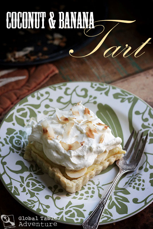 Creamy Coconut & Banana Tart | Global Table Adventure