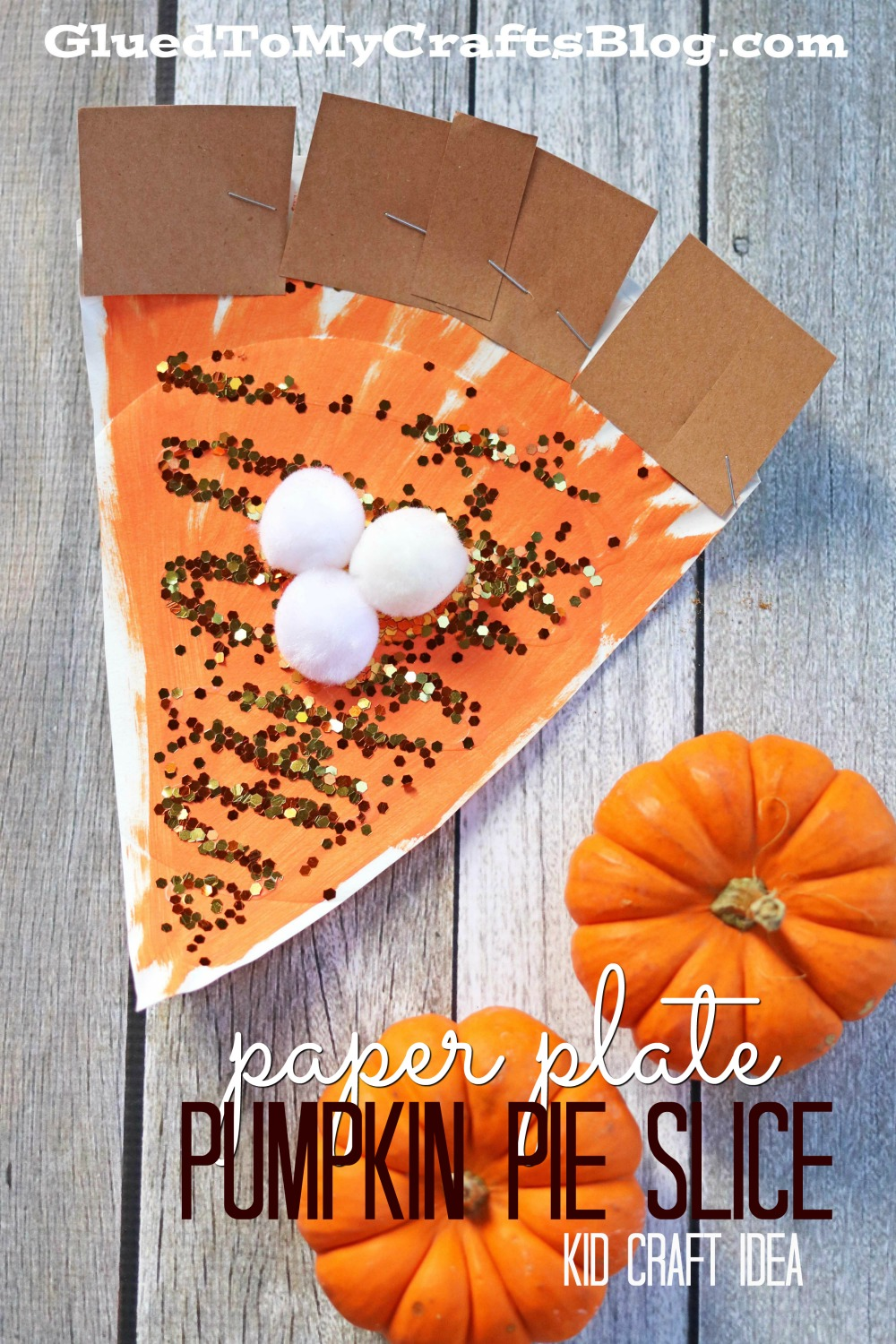 Paper plate pumpkin pie slice kid craft glued to my crafts for Thanksgiving craft ideas for kindergarten