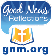 Widget for Good News Reflections - Good News Reflections