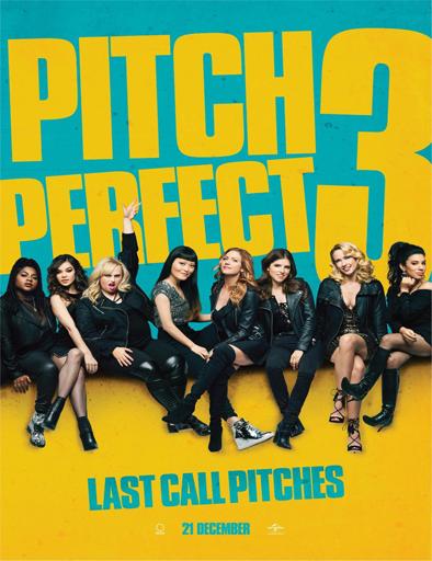 Poster de Pitch Perfect 3 (Dando la nota 3)