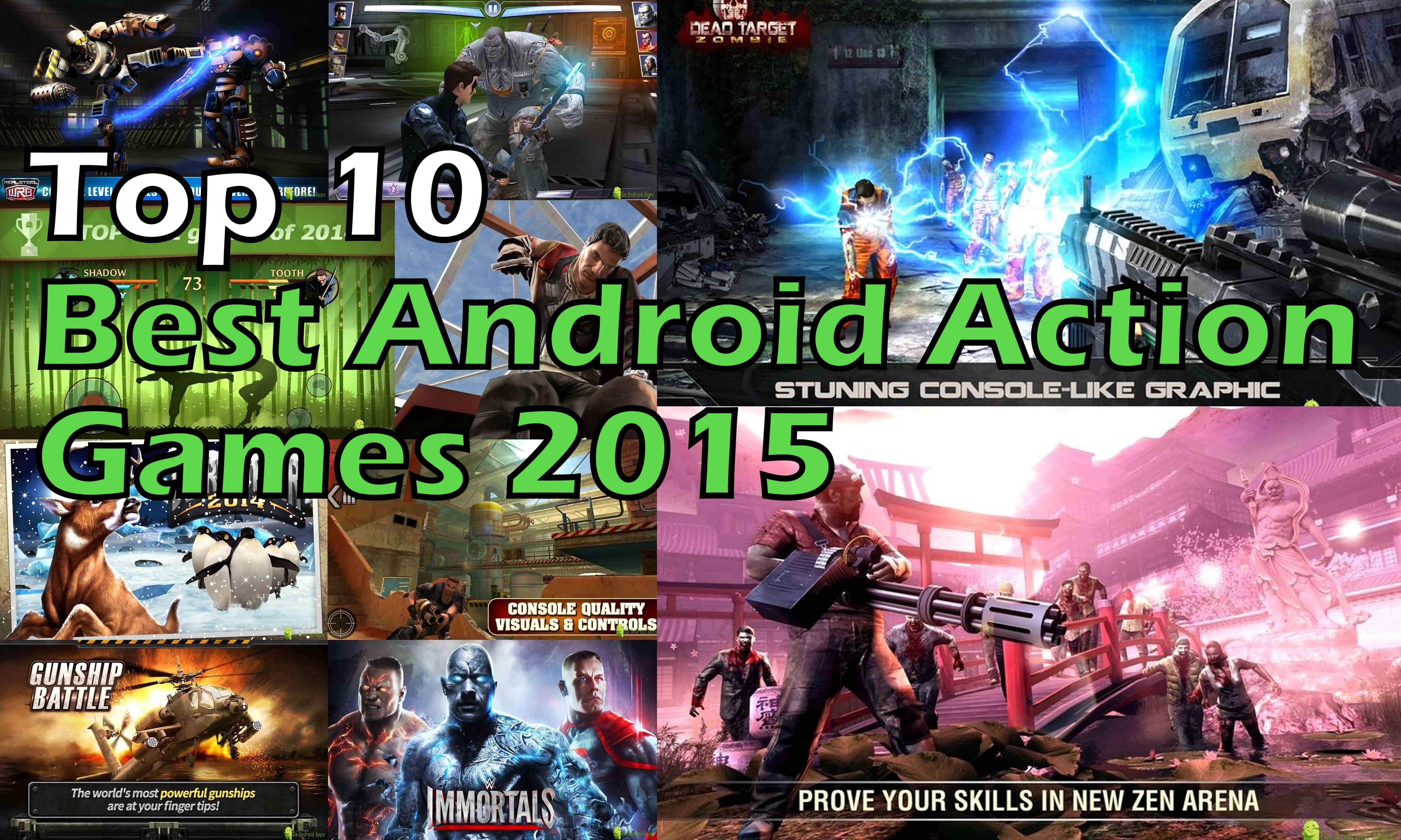 Games the best free android games top android action games free