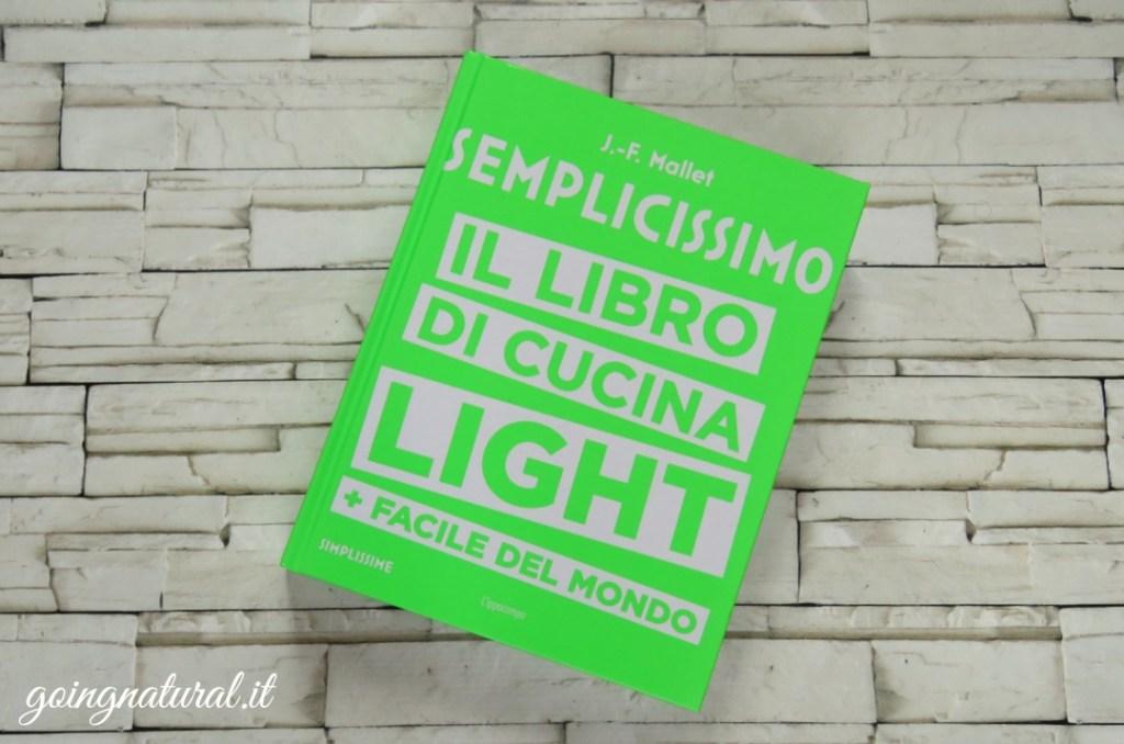 Semplicissimo : Il libro di cucina sana e light per imbranati
