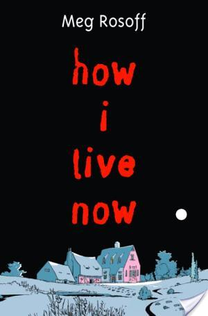 Review of How I Live Now by Meg Rosoff
