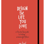 DesigntheLifeYouLovebyAyseBirsel