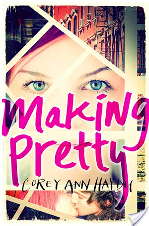 Making Pretty by Corey Ann Haydu | Book Review