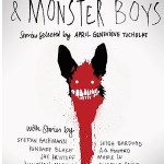Slasher Girls & Monster Boys stories selected by April Genevieve Tucholke is a superb short story anthology perfect for fans of horror and YA readers.