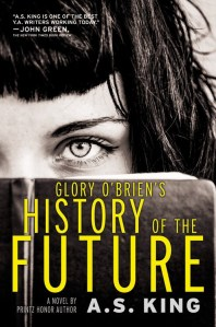 Glory O'Brien's History Of The Future by AS King | Audiobook Review
