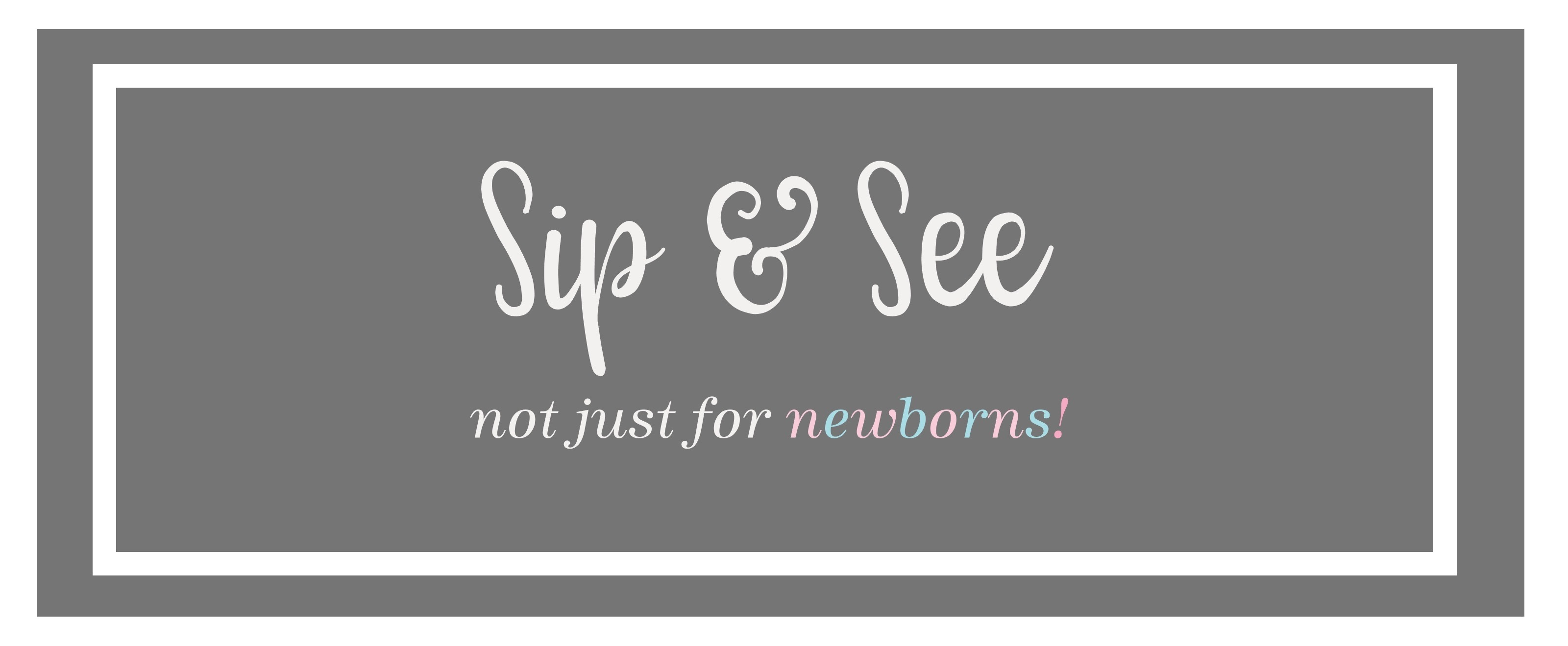 Sip & See featured image-001 2