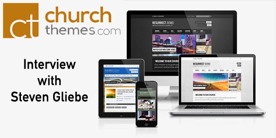 Interview with Steven Gliebe of ChurchThemes.com