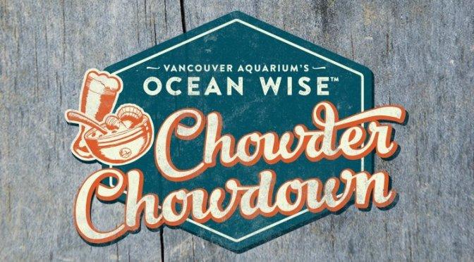 Vancouver Ocean Wise Chowder Chowdown