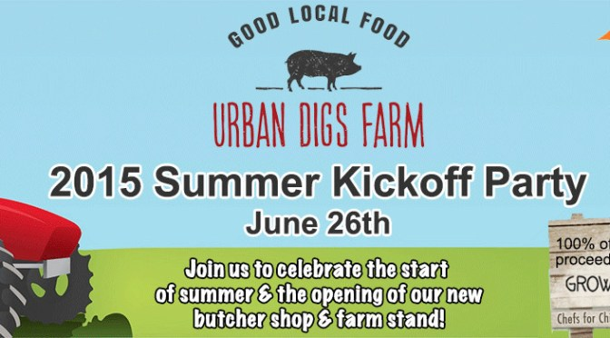Urban Digs Farm and Market Summer Party