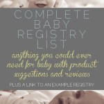 Complete Baby Registry List and Tips