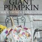How To Make Giant Pumpkins From Tablecloths