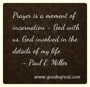 Prayer GoodNGreat Quotes God with us. God involved in the details of my life.